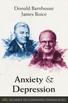 Anxiety and Depression ebook by Donald Barnhouse