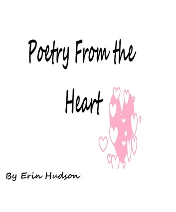 Poetry From the Heart ebook by erin hudson