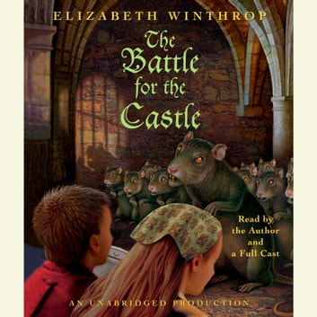 The Battle for the Castle audiobook by Elizabeth Winthrop