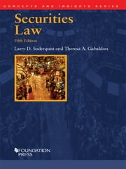 Securities Law, 5th (Concepts and Insights Series) ebook by Larry Soderquist,Theresa Gabaldon