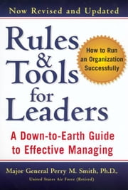 Rules and Tools for Leaders (Revised) ebook by Perry M. Smith