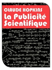 La Publicité Scientifique ebook by Kobo.Web.Store.Products.Fields.ContributorFieldViewModel