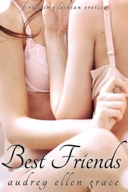 Best Friends ebook by Audrey Ellen Grace