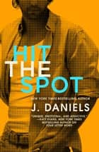 Hit the Spot ebook by