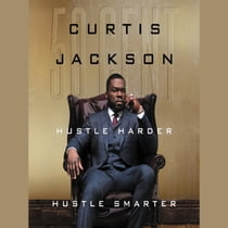 "Hustle Harder, Hustle Smarter - Untitled Áudiolivro by Curtis ""50 Cent"" Jackson, Curtis ""50 Cent"" Jackson"