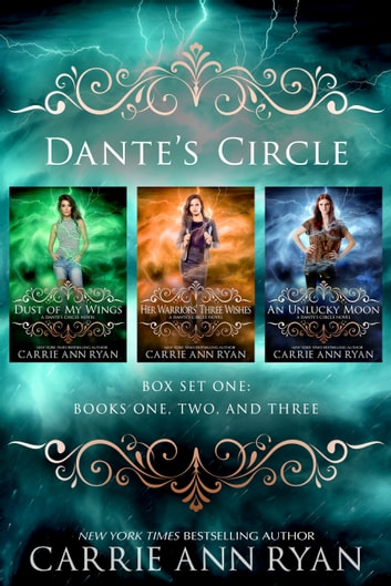 Dante's Circle Box Set (Books 1-3) ebook by Carrie Ann Ryan