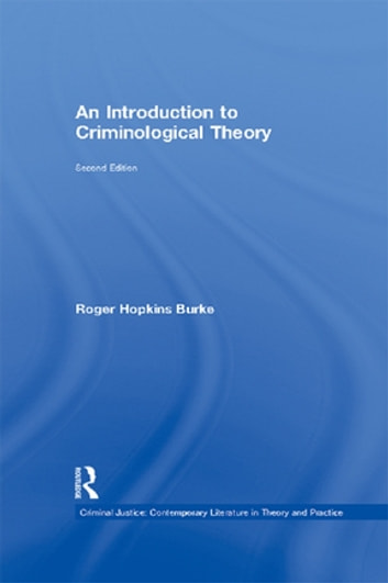 An Introduction to Criminological Theory ebook by