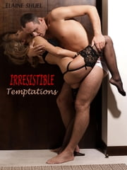 Irresistible Temptations ebook by Elaine Shuel