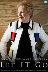 Let IT Go - The Memoirs of Dame Stephanie Shirley ebook by Dame Stephanie Shirley