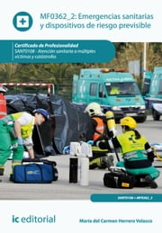 Emergencias sanitarias y dispositivos de riesgo previsible. SANT0108 ebook by  María del Carmen Herrero Velasco