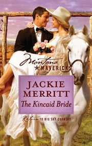 The Kincaid Bride ebook by Jackie Merritt