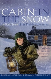 Cabin in the Snow ebook by Deborah Hopkinson