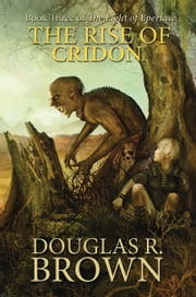 The Rise of Cridon ebook by Douglas Brown