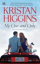 My One and Only Ebook di Kristan Higgins