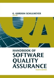 Software Safety and Its Relation to Software Quality Assurance : Chapter 9 from Handbook of Software Quality Assurance ebook by Mendis, Kenneth S.
