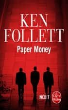 Paper Money ebook by Ken Follett