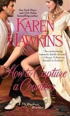How to Capture a Countess 電子書籍 Karen Hawkins