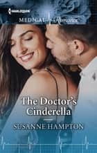 The Doctor's Cinderella ebook by Susanne Hampton