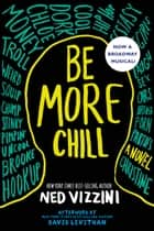 Be More Chill ebooks by Ned Vizzini