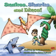 Snakes, Sharks, and Dinos! ebook by Jeff Hendricks