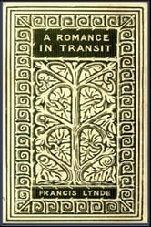 A Romance in Transit ebook by Francis Lynde