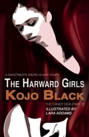 The Harward Girls ebook by Lara Addams,Kojo Black