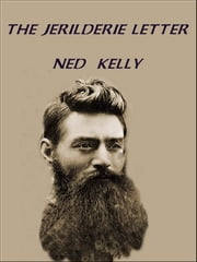 The Jerilderie Letter ebook by Ned Kelly