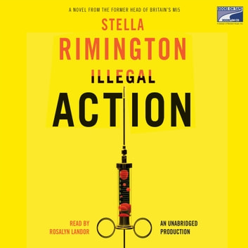 Illegal Action audiobook by Stella Rimington