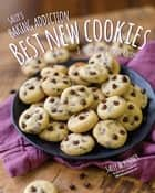 Sally's Baking Addiction Best New Cookies - 8 Must-Have Cookie Recipes ebook by Sally McKenney