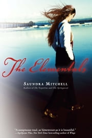 The Elementals ebook by Saundra Mitchell