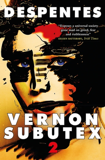 Vernon Subutex Two ebook by Virginie Despentes