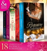 Regency Christmas Collection (Mills & Boon e-Book Collections) ekitaplar by Christine Merrill, Marguerite Kaye, Annie Burrows,...