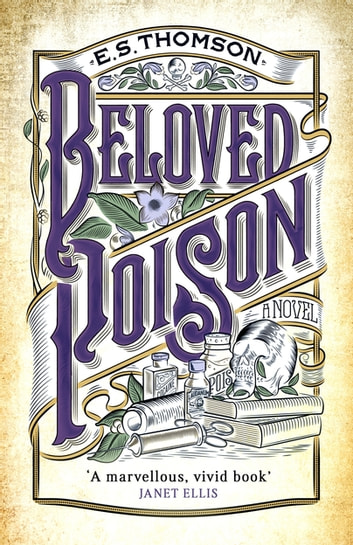 Beloved Poison - A page-turning thriller full of dark secrets ebook by E. S. Thomson