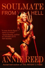 Soulmate From Hell ebook by Annie Reed