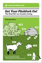 Get Your Pitchfork On! ebook by Kristy Athens