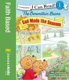 Berenstain Bears, God Made the Seasons ebook by Jan & Mike Berenstain