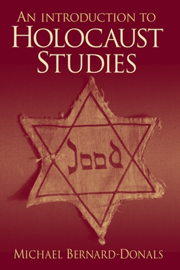 An Introduction to Holocaust Studies ebook by Michael Bernard-Donals