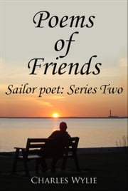 Poems of Friends ebook by Charles Wylie