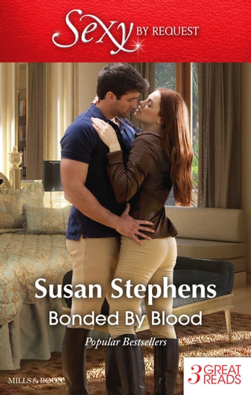Bonded By Blood/The Untamed Argentinian/The Shameless Life Of Ruiz Acosta/The Argentinian's Solace ebook by Susan Stephens