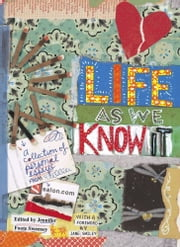 Life As We Know It - A Collection of Personal Essays from Salon.com ebook by Jennifer Foote Sweeney