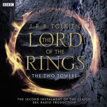 The Lord Of The Rings - The Two Towers audiobook by J.R.R. Tolkien