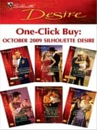 One-Click Buy: October 2009 Silhouette Desire ebook by Catherine Mann, Michelle Celmer, Maureen Child,...