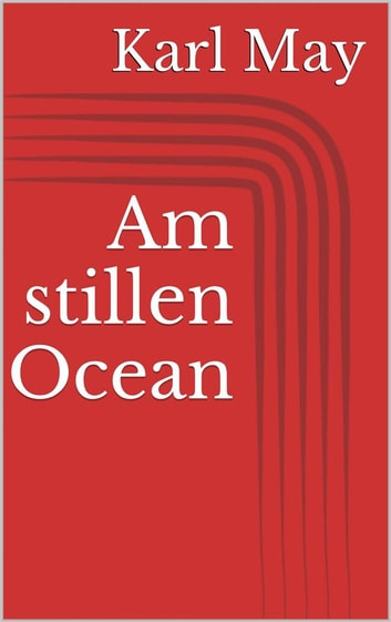 Am stillen Ocean ebook by Karl May