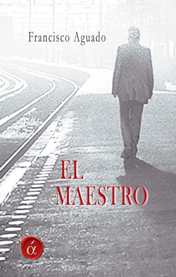 El maestro ebook by Francisco Aguado