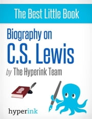 Biography on C.S. Lewis ebook by The Hyperink  Team