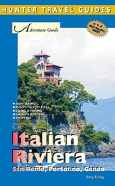Italian Riviera Adventure Guide: San Remo, Portofino & Genoa ebook by Amy  Finley