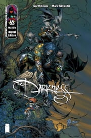 Darkness Preview ebook by David Wohl, Christina Z, Marc Silvestri, Michael Lane Turner, D-Tro, Matt Banning, Jonathon D. Smith, Dennis Heisler, Mary Buxton, Brad Foxhoven, Steven Harvey Firchow