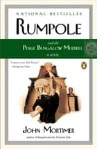 Rumpole and the Penge Bungalow Murders 電子書籍 by John Mortimer