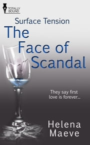 The Face of Scandal ebook by Helena Maeve