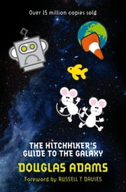 The Hitchhiker's Guide to the Galaxy ebook by Douglas Adams, Russell T. Davies